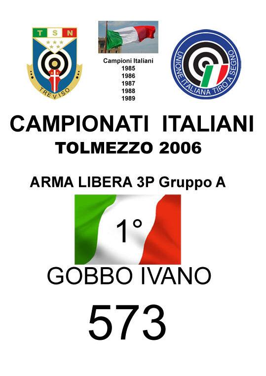 2006 Gobbo Ivano Arma Libera