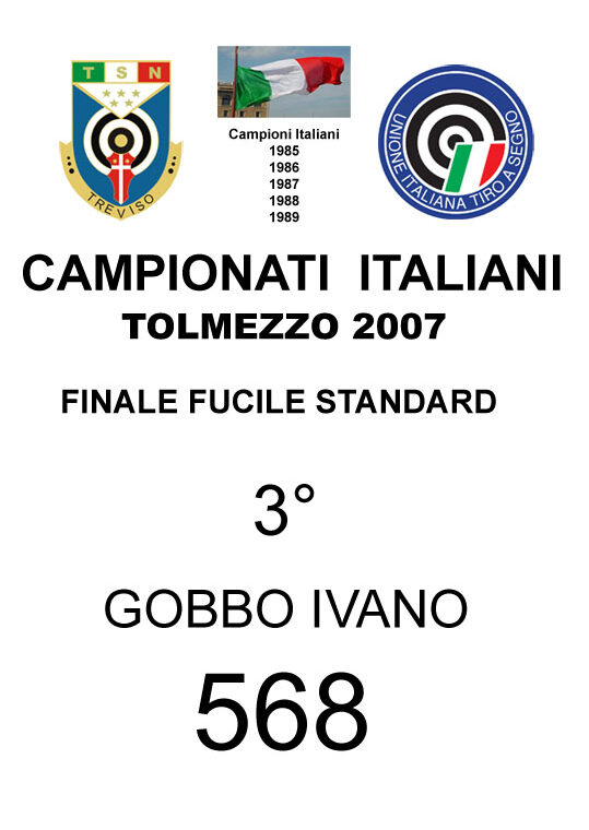 2007 Gobbo  Ivano Fucile Standard