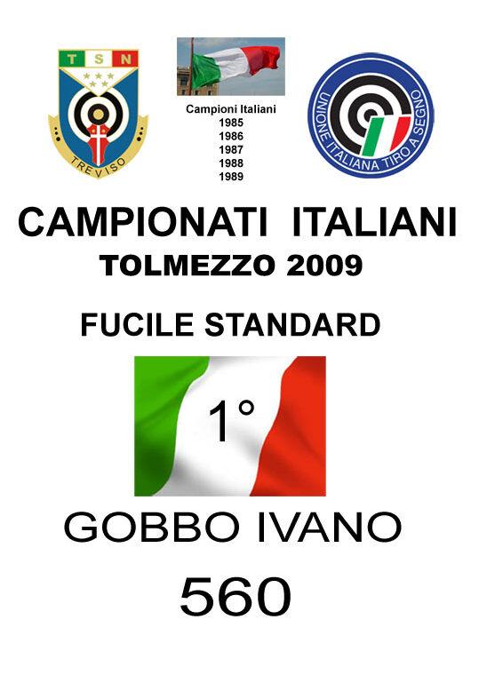 2009 Gobbo Ivano Fucile Standard