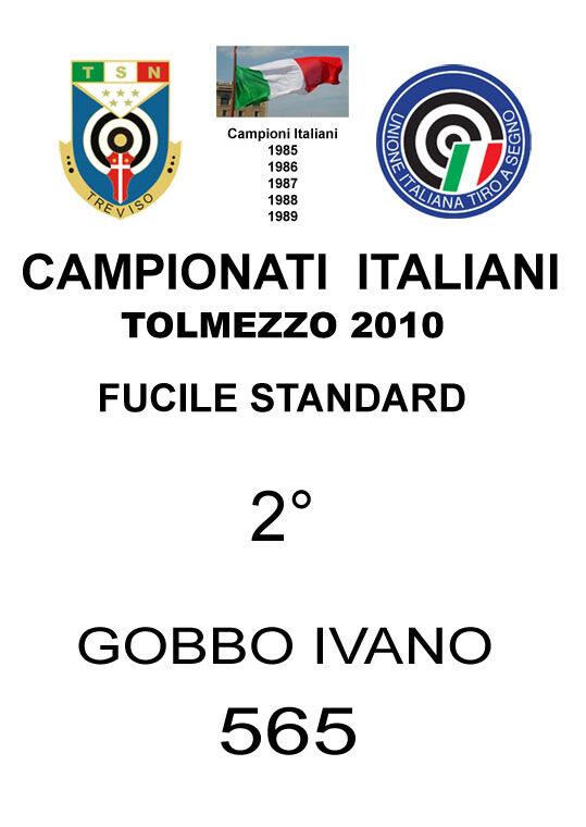 2010 Gobbo Ivano Fucile Standard